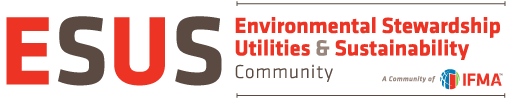 IFMA Environmental Stewardship, Utilities & Sustainability Community